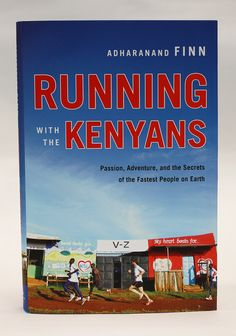 'Running With the Kenyans,' - Boston.com