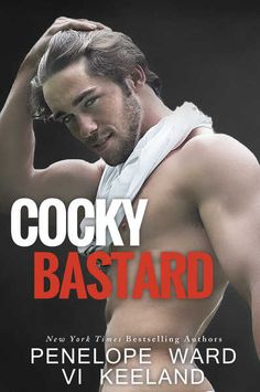 YAH GOTTA READ THIS!: COCKY BASTARD by Penelope Ward & Vi Keeland is #FR...