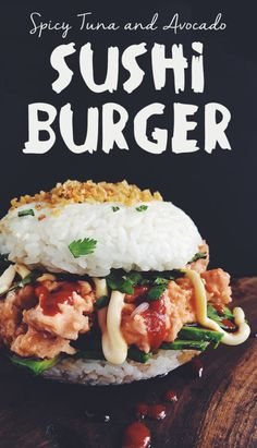 Spicy Tuna and Avocado Sushi Burger | 17 Sushi-Food Hybrids That Will Blow Your Mind