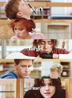 The Breakfast Club...life forever changed after watching this movie. Brat Pack!