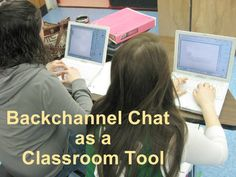 backchannel-chat-in-the-classroom by Sarah Sutter via Slideshare
