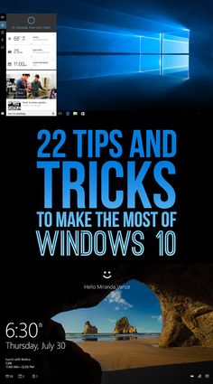 22 Incredibly Useful Tips and Tricks For Windows 10 Users