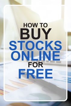 Technology has made it easier than ever to buy stocks online for free, you just have to know what broker to use to get the best deal.