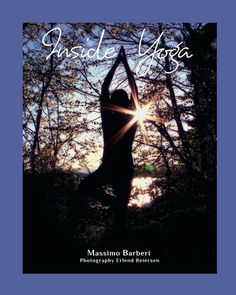 Buy Inside Yoga by Erlen Reiersen, Massimo Barberi and Read this Book on Kobo's Free Apps. Discover Kobo's Vast Collection of Ebooks and Audiobooks Today - Over 4 Million Titles! Yoga Books, Digital, Unique Jewelry, Outdoor, Etsy, Vintage, Clothes, Outdoors, Outfits
