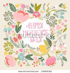 """Beautiful greeting card """"Happy mother's day"""". Bright illustration, can be used as creating card,invitation card for wedding,birthday and oth..."""