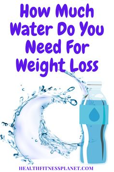 how much water do you need for weight loss Weight Loss Water, Do You Need