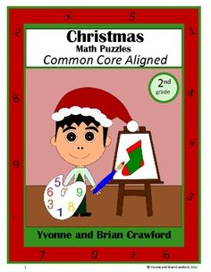 For 2nd grade - Are your students bored of doing the same old math problems? Try this book that has unique types of math puzzles with a Christmas theme. All puzzles are Common Core Aligned for the 2nd grade. $