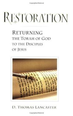 Restoration: Returning the Torah of God to the Disciples of Jesus by D. Thomas Lancaster, http://www.amazon.com/dp/1892124211/ref=cm_sw_r_pi_dp_Q2Ulqb18YWNFC