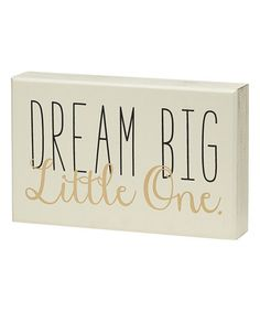 This 'Dream Big' Box Sign is perfect! $9.99