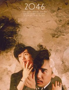 """""""In love you can't bring on a substitute"""" -2046, (2004) dir. Wong Kar Wai"""
