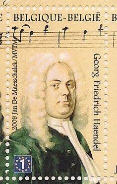 Bélgica 2009 - George Frideric (o Frederick) Handel fue un compositor alemán, posteriormente nacionalizado inglés, considerado una de las figuras cumbre de la música del Barroco y uno de los más influyentes compositores de la música occidental y universal