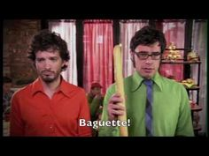 Foux Du Fafa ('non-sensical French sounding phrase') - Flight of the Conchords.  :)  music, video, comedy