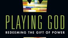 """Playing God"" by Andy Crouch 2013 Winners in Religion (Adult Nonfiction) — IndieFab Awards"