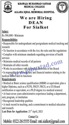 Jobs in Allama Iqbal Memorial Hospital Sialkot 2021 Advertisement has been announced for Dean. For these Khawaja Muhammad Safdar Medical College Jobs 2021, male/female candidates from across the country can apply. Masters or PhD degree with required experienced are the requirements of these Jobs in Punjab Pakistan 2021.