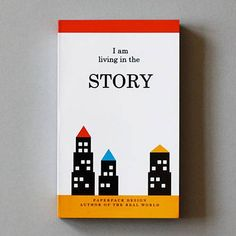 """Blank page notebook """"I am living in the story"""""""