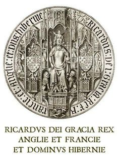 Great Seal of Richard III. 'Richard by the Grace of God King of England and France and Lord of Ireland'.