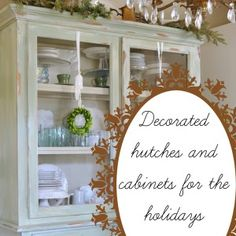 Hutches and cabinets decorated for the holidays