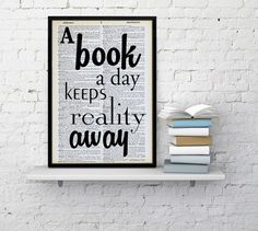 This bookish print is the perfect bookshelf decor idea for bookworms who prefer fiction over reality.