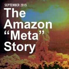 "The Amazon ""Meta""  Story Cover"