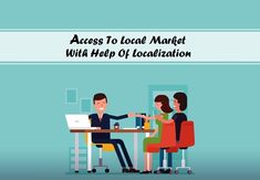 Access To Local Market With Help Of Localization