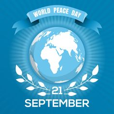 Peace cannot be achieved through violence, it can only be attained through understanding. On International Day of Peace. Let's unite together, to make a Peaceful World! World Peace Day, International Day Of Peace, Special Day, Meditation, Faith, United Nations, Freedom, Happiness, Spirit
