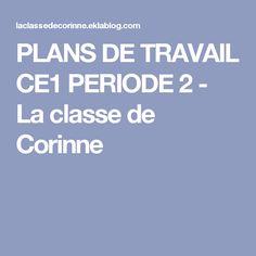 PLANS DE TRAVAIL CE1 PERIODE 2 - La classe de Corinne