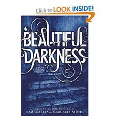 """""""Beautiful Darkness"""" by Kami Garcia and Margaret Stohl."""