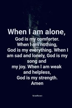 Amen 🙏❤ I will not leave you comfortless: I will come to you. John MY ADD:. Praise our Lord Jesus Christ, our almighty God. Faith Prayer, God Prayer, Prayer Quotes, Faith In God, Faith Quotes, Bible Quotes, Bible Verses, Me Quotes, Scriptures
