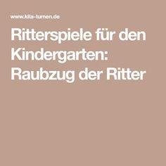 Ritterspiele für den Kindergarten: Raubzug der Ritter
