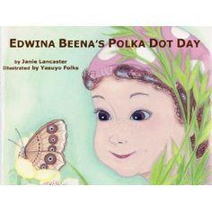 Edwina Beena's Polka Dot Day (Kindle Edition)  http://234.powertooldragon.com/redirector.php?p=B0066ZUEQI  B0066ZUEQI