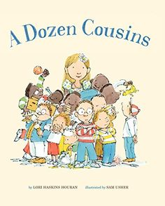 """Enter to win a hardcover copy of A Dozen Cousins (Sterling Children's Books, February 3, 2015), story by Lori Haskins Houran and illustrations by Sam Usher. (Ages 4-6)  """"Loaded with infectious humor, this rollicking, rhyming picture book features a happy heroine who adores her big, boisterous boy family.""""  Prizing & samples courtesy of Sterling Children's Books."""