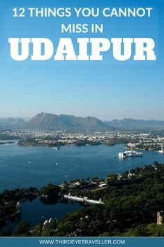 udaipur must do