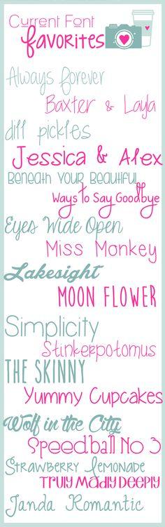 Current Font Favorites  ~~ {19 free fonts w/ links}