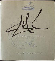 Dali and Gala's scribbles Salvador Dali, Typography Letters, Lettering, Figueras, Signature Ideas, Signature Tattoos, Sleight Of Hand, Artist Signatures, Art Club