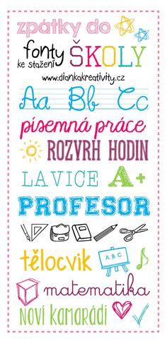 Dianka Kreativity: FONTY KE STAŽENÍ: Zpátky do školy Art School, Back To School, Cool Fonts, Book Making, Teaching English, Classroom Management, Projects For Kids, Preschool Activities, Chemistry