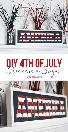 """If you can paint and glue stuff then you can make this! DIY Independence Day Patriotic """"America"""" Sign Tutorial 