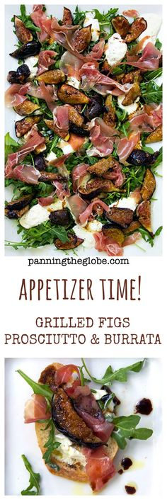 Grilled Figs, Prosciutto and Burrata Appetizer: Extremely easy and great for any occasion! • Substitute peaches or melon if you can't find fresh figs • Panning The Globe