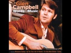 Wichita Lineman ~ Glen Campbell