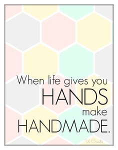 make handmade! Your CARD-iologist Since 1997 Helping you create cards from the heart. quotes Free Printable: make handmade - U Create Sewing Quotes, Diy Crafts To Do, Paper Crafts, Craft Quotes, Creativity Quotes, Jewelry Quotes, Business Quotes, Business Ideas, Free Printables