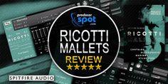 Review: Ricotti Mallets Kontakt Library by Spitfire Audio