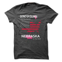 (Tshirt From Facebook) DISTRICT OF COLUMBIA IS MY HOME NEBRASKA IS MY LOVE at Tshirt design Facebook Hoodies, Funny Tee Shirts