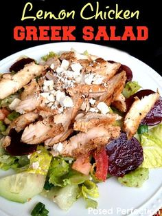 Copy Cat Lemon Chicken Greek Salad by Posed Perfection. Amazing flavor in this healthy salad recipe that includes the beautiful beet!