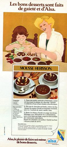 """Mousse au chocolat """"Alsa"""" - charmante pub/recette des années 70'."""