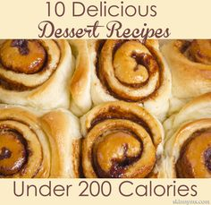 10 Dessert Recipes Under 200 Calories
