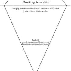 Printable Bunting Template - (Thanks for creating this, Emily!)
