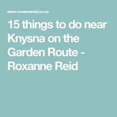 Discover some of the great things to do in the Rheenendal-Buffalo Bay area to the west of Knysna on the Garden Route. Stuff To Do, Things To Do, Knysna, Bay Area, South Africa, Garden, Holiday, Things To Make, Garten