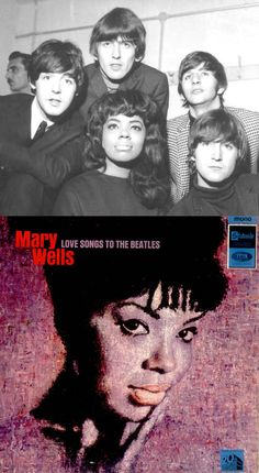 The Beatles declared Mary Wells their favorite American singer and invited her to England to tour with them, making her the first Motown star to perform in the UK. Upon her return to the states, the Beatles sent Wells several compositions to be released on their next album. In return, Mary recorded an album called Love Songs to The Beatles (1965).
