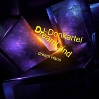 DJ Donkartel Dream House Dreamland by DJ-Donkartel on SoundCloud