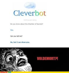 CLEVERBOT IS TOM RIDDLE.