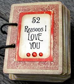 52 Reasons I Love You - what a sweet VDay idea